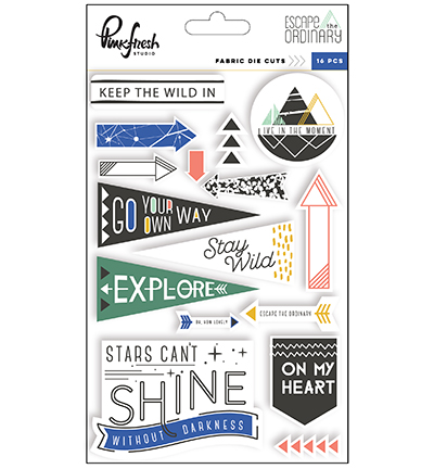 Excape the Ordinary - Fabric Die Cut