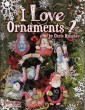 I Love Ornaments 2 di C Huaghey