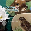 Lidia Steeves - Pause for Painting 3